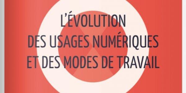 Evolution des usages numériques et des modes de travail